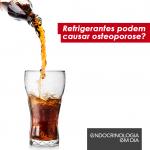 refrigerante e osteoporose